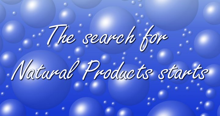 The search for Natural products starts